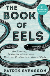 The Book of Eels av Patrik Svensson (Innbundet)