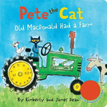 Pete the Cat: Old MacDonald Had a Farm Sound Book av James Dean og Kimberly Dean (Kartonert)