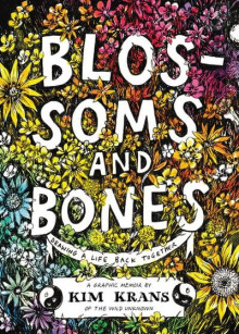 Blossoms and Bones av Kim Krans (Innbundet)