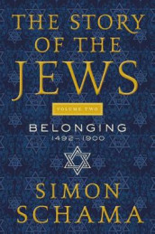 The Story of the Jews Volume Two av Simon Schama (Heftet)
