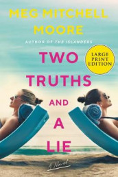 Two Truths And A Lie [Large Print] av Meg Mitchell Moore (Heftet)
