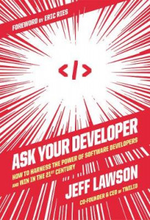 Ask Your Developer av Jeff Lawson (Innbundet)