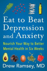Omslag - Eat to Beat Depression and Anxiety