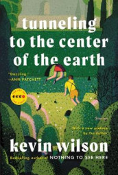 Tunneling to the Center of the Earth av Kevin Wilson (Heftet)