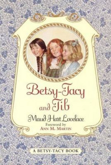 Betsy-Tacy and Tib av Maud Hart Lovelace (Heftet)
