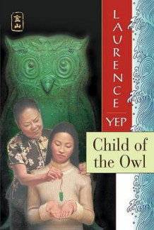 Child of the Owl av Laurence Yep (Heftet)