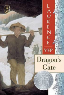 Dragon's Gate av Laurence Yep (Heftet)