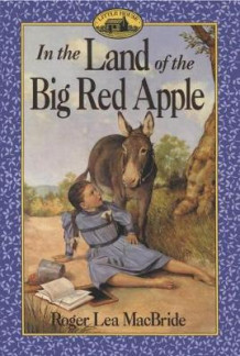 In the Land of the Big Red Apple av Roger Lea MacBride (Heftet)