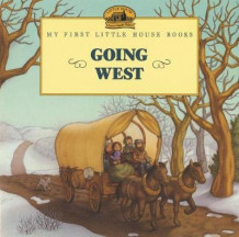 Going West Picture Book av Laura Ingalls Wilder (Heftet)