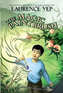 The Magic Paintbrush av Laurence Yep (Heftet)