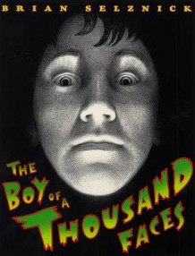 The Boy of a Thousand Faces av Brian Selznick (Heftet)