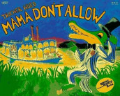 Mama Don't Allow 25th Anniversary Edition av Thacher Hurd (Heftet)