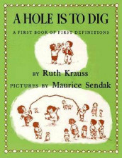 A Hole is to Dig av Ruth Krauss (Heftet)