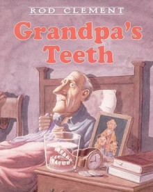 Grandpa's Teeth av Rod Clement (Heftet)