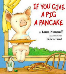 If You Give a Pig a Pancake av Laura Joffe Numeroff (Innbundet)
