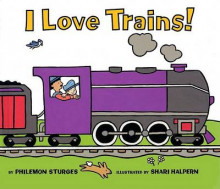 I Love Trains av Philemon Sturges (Heftet)