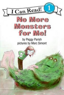 No More Monsters for ME! av Peggy Parish og Marc Simont (Heftet)