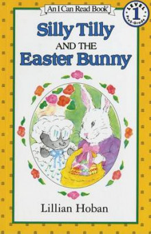 Silly Tilly and the Easter Bunny av Lillian Hoban (Heftet)