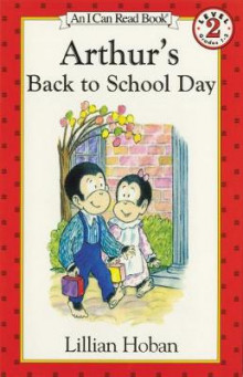 Arthur's Back to School Day av Lillian Hoban (Heftet)