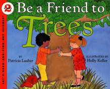 Be a Friend to Trees av Patricia Lauber (Heftet)