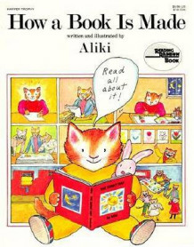 How a Book is Made av Aliki (Heftet)