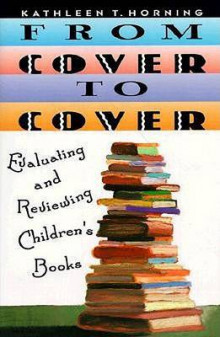From Cover to Cover av Kathleen T Horning (Heftet)