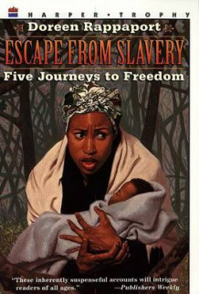 Escape from Slavery av Doreen Rappaport (Heftet)