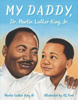 Omslag - My Daddy, Dr. Martin Luther King, Jr.