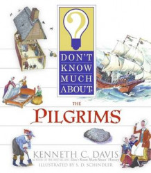 Don't Know Much about the Pilgrims av Kenneth C Davis (Heftet)