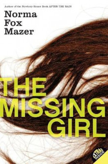 The Missing Girl av Norma Fox Mazer (Heftet)