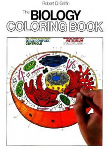The Biology Coloring Book av Robert D. Griffin (Heftet)