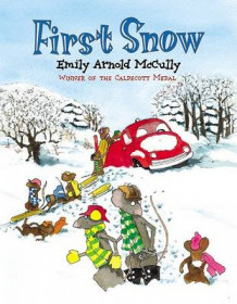 First Snow av Emily Arnold McCully (Innbundet)