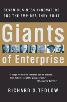 Giants of Enterprise av Richard S. Tedlow (Heftet)