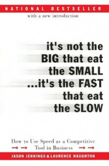 It's Not the Big That Eat the Small...it's the Fast That Eat the Slow av Jason Jennings og Laurence Haughton (Heftet)