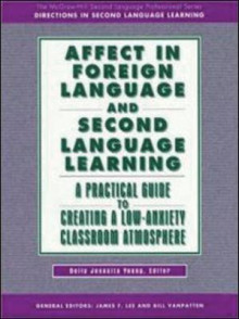 AFFECT IN FOREIGN LANGUAGE AND SECOND LANGUAGE LEARNING av Dolly,J. Young (Heftet)
