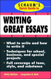 Schaum's Quick Guide to Writing Great Essays av Molly McClain og Jacqueline D. Roth (Heftet)
