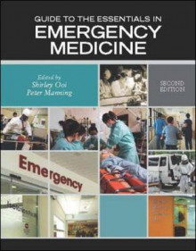 Guide to the Essentials in Emergency Medicine av Shirley Ooi og Peter Manning (Heftet)