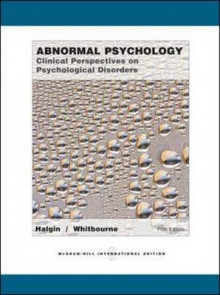 Abnormal Psychology av Susan Krauss Whitbourne og Richard P. Halgin (Heftet)