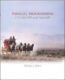 Parallel Programming in C with MPI and OpenMP av Michael J. Quinn (Heftet)