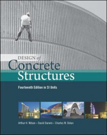 Design of Concrete Structures (in SI Units) av Arthur H. Nilson, David Darwin og Charles W. Dolan (Heftet)