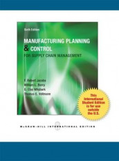 Manufacturing Planning and Control for Supply Chain Management av William Berry, F. Robert Jacobs og Thomas Vollmann (Heftet)