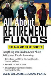 All About Retirement Funds av Diane Pearl og Ellie Williams (Heftet)