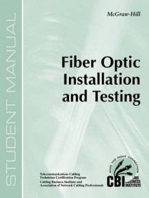 Fiber Optic Installation and Testing (400) av Cbi (Heftet)