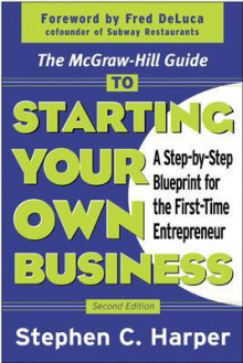 The McGraw-Hill Guide to Starting Your Own Business av Stephen C. Harper (Heftet)