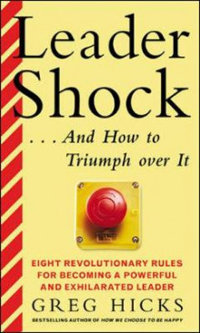 Leadershock...and How to Triumph Over it av Greg Hicks (Heftet)