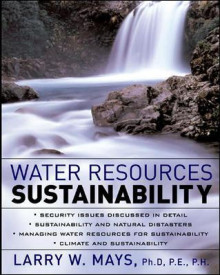 Water Resources Sustainability av Larry W. Mays (Innbundet)
