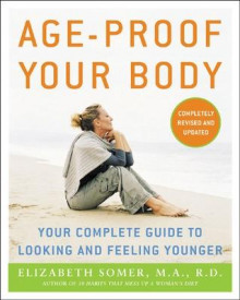 Age-Proof Your Body av Elizabeth Somer (Heftet)