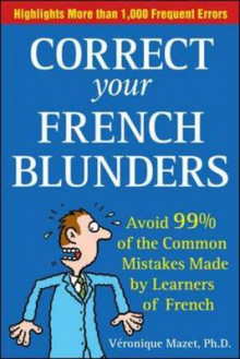 Correct Your French Blunders av Veronique Mazet (Heftet)