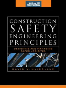 Construction Safety Engineering Principles av David V. MacCollum (Innbundet)