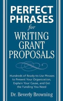 Perfect Phrases for Writing Grant Proposals av Beverly A. Browning (Heftet)